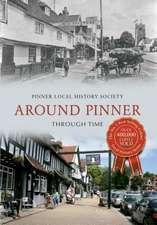 Around Pinner Through Time