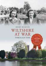 Wiltshire at War Through Time