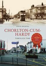Chorlton-cum-Hardy Through Time
