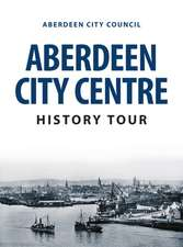 Aberdeen City Centre History Tour