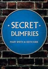Secret Dumfries
