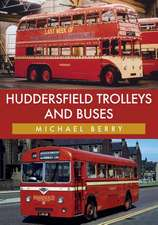 Huddersfield Trolleys and Buses