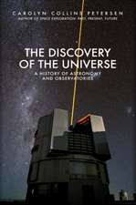 The Discovery of the Universe: A History of Astronomy and Observatories
