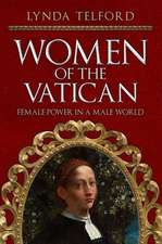 Women of the Vatican: Female Power in a Male World