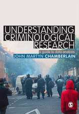 Understanding Criminological Research: A Guide to Data Analysis