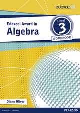 Edexcel Award in Algebra Level 3 Workbook