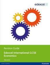 Jones, R: Edexcel International GCSE Economics Revision Guid