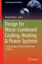 Design for Micro-Combined Cooling, Heating and Power Systems: Stirling Engines and Renewable Power Systems