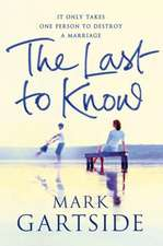 Gartside, M: The Last to Know
