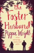 Wright, P: The Foster Husband