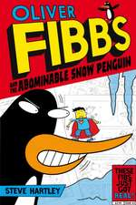 Oliver Fibbs and the Abominable Snow Penguin:  Beware the Werepup and Other Stories
