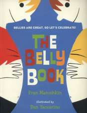Manushkin, F: The Belly Book