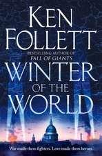Follett, K: Century 2. Winter of the World