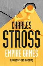 Stross, C: Empire Games