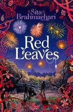 Brahmachari, S: Red Leaves
