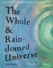 The Whole & Rain-Domed Universe:  Families and Friends Series