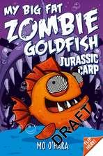 My Big Fat Zombie Goldfish 6: Jurassic Carp