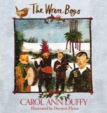 Duffy, C: The Wren-Boys