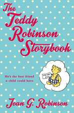 The Teddy Robinson Storybook:  Advice for the Modern Woman