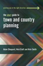 The Short Guide To Town and Country Planning