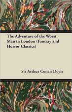 The Adventure of the Worst Man in London (Fantasy and Horror Classics)
