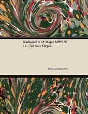 Nachspiel in D Major MWV W 12 - For Solo Organ