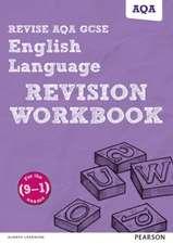 Revise AQA GCSE (9-1) English Language Revision Workbook