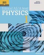 Hudson, M: Edexcel AS/A level Physics Student Book 1 + Activ