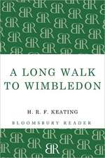 A Long Walk to Wimbledon