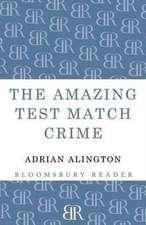 The Amazing Test Match Crime