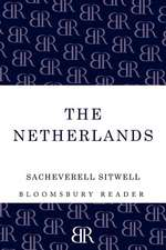 The Netherlands: A Study of Some Aspects of Art, Costume and Social Life