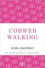 Cobweb Walking