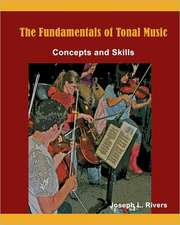 The Fundamentals of Tonal Music:  Concepts and Skills