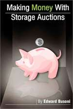 Making Money with Storage Auctions:  Selected Work from a Troublemaking Eco-Feminist Punk