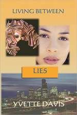Living Between Lies:  Malachi's Battle