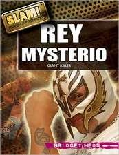 Rey Mysterio:  Giant Killer