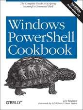 Windows PowerShell Cookbook 3e