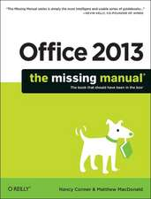 Office 2013 – The Missing Manual