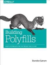 Building Polyfills