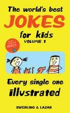 The World's Best Jokes for Kids Volume 1