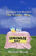 Managing Your Business the Toddler Way