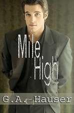 Mile High:  Men in Motion Book 1