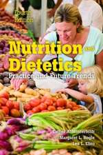 Nutrition and Dietetics:  Practice and Future Trends