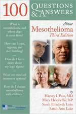 100 Questions & Answers about Mesothelioma:  Impact on Health and Illness [With Access Code]