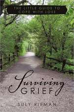 Surviving Grief