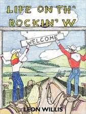 Life on Th' Rockin' W
