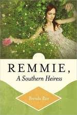 Remmie, a Southern Heiress