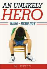 An Unlikely Hero