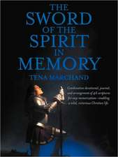 The Sword of the Spirit in Memory