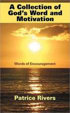 A Collection of God's Word and Motivation